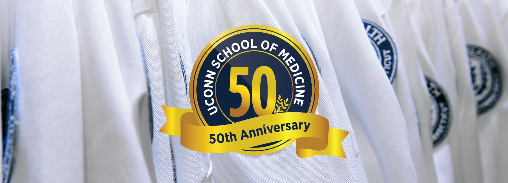 50th anniversary seal overtop whitecoats - UConn School of Medicine